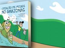 Pesquisadores da Nilton Lins lançam  cartilha sobre a criação de peixes no Amazonas