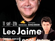 Cantor Leo Jaime se apresenta no Teatro Manauara, em setembro