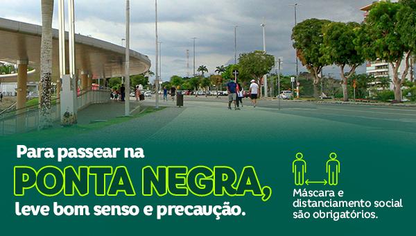 ESPECIAL PUBLICITÁRIO: Para passear na Ponta Negra, leve bom senso e preocupação
