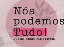 Shopping Manaus ViaNorte comemora o Dia Internacional da Mulher com uma campanha especial sobre a força feminina neste período de pandemia