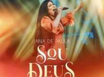 """Jana de Paula lança """"Sou Deus"""" a segunda canção do projeto em áudio e vídeo """"Terra Curada – ao vivo"""""""