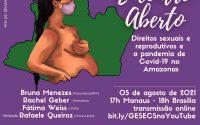 """Gesecs (UFAM) celebra 30 anos do Núcleo de Identidades de Gênero e Subjetividades (UFSC) com projeto de extensão """"Encontro Aberto"""""""