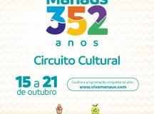 'Circuito Cultural Manaus 352 anos' marca início das comemorações pelo aniversário da cidade